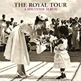 The Royal Tour: A Souvenir Albumby Caroline de Guitaut