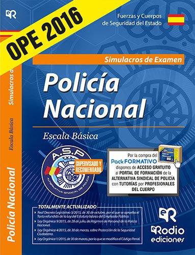 Cuerpo Nacional de Policía. Escala básica. Simulacros de Examen. (OPOSICIONES)