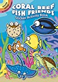 img - for Coral Reef Fish Friends Sticker Activity Book (Dover Little Activity Books Stickers) book / textbook / text book