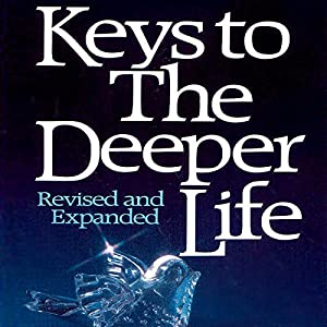 Keys to the Deeper Life Audiobook