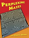 img - for By Lee Daniel Quinn Perplexing Mazes (Dover Children's Activity Books) book / textbook / text book