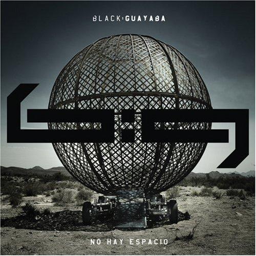 Black Guayaba - No Hay Espacio - Zortam Music