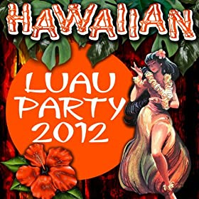 Hawaiian Luau Party 2012