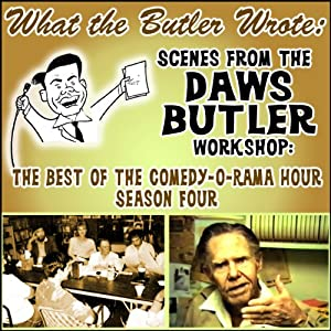 What the Butler Wrote: Scenes from the Daws Butler Workshop | [Daws Butler]