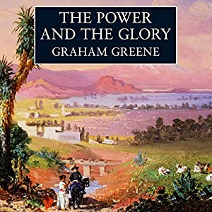 The Power and the Glory Audiobook