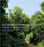 echange, troc Virginie Pierson de Galzain - Les Jardins du Rayol. Voyage en Méditerranée