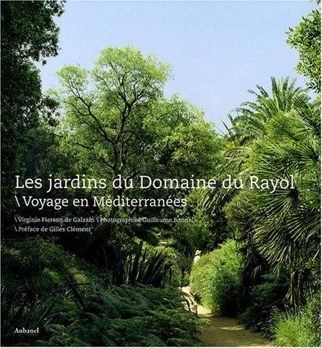 Les Jardins du Rayol. Voyage en Méditerranée