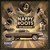 Nappy Roots / The Humdinger