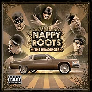 Nappy Roots The Humdinger lyrics