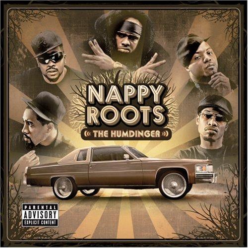 Nappy Roots - The Humdinger - Zortam Music