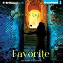 Favorite (       UNABRIDGED) by Karen McQuestion Narrated by Tara Sands