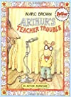 Arthur&#39;s Teacher Trouble