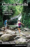 img - for Oahu Trails: Walks, Strolls And Treks on the Capital Isle book / textbook / text book
