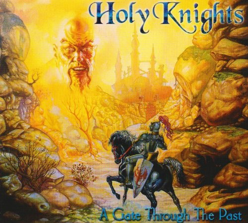 Holy Knights - Gate Through The Past