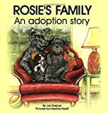 Rosie's Family: An Adoption Story [Paperback]