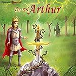 Le roi Arthur |  auteur inconnu