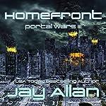 Homefront: Portal Wars, Volume 3 | Jay Allan