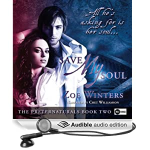 Save My Soul: A Paranormal Romance: Preternaturals, Book Two