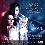 Save My Soul: A Paranormal Romance: Preternaturals, Book Two | [Zoe Winters]