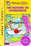 �Qu� vacaciones tan superrat�nicas!: Geronimo Stilton 24 �Con los mejores juegos para tus vacaciones! (Spanish Edition)