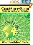 Ctrl+Shift+Enter: A Book About Buildi...