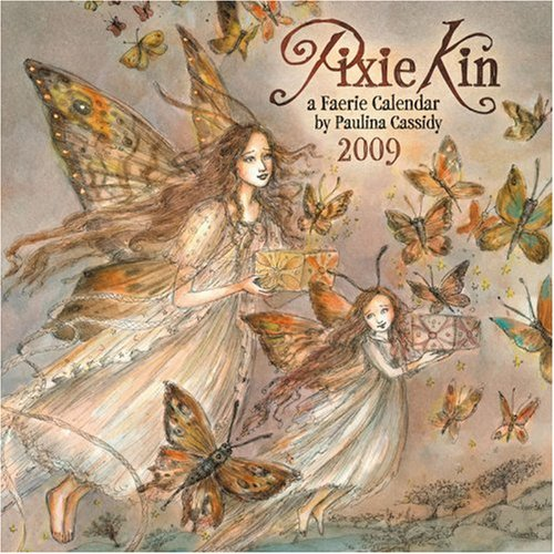 Pixie Kin, a Faerie Calendar