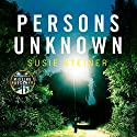 Persons Unknown: A Manon Bradshaw Thriller Audiobook by Susie Steiner Narrated by Juanita McMahon