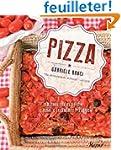Pizza: Seasonal Recipes from Rome's L...