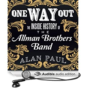 One Way Out: The Inside History of the Allman Brothers Band