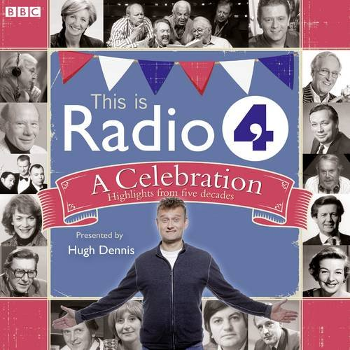 This Is Radio 4  A Celebration