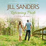 Returning Pride: Pride Series, Book 3 (       UNABRIDGED) by Jill Sanders Narrated by Tanya Eby