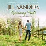 Returning Pride: Pride Series, Book 3 (       UNABRIDGED) by Jill Sanders Narrated by Tanya Eby