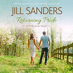 Returning Pride: Pride Series, Book 3 | [Jill Sanders]