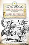 To the Hebrides: Samuel Johnson's Jou...