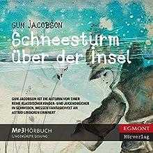 Schneesturm über der Insel [Snowstorm on the Island] (       ungekürzt) von Gun Jacobson, Birgitta Kicherer (translator) Gesprochen von: Samy Andersen