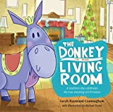 The Donkey in the Living Room by Sarah Cunningham