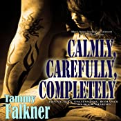 Calmly, Carefully, Completely: The Reed Brothers, Book 3 | Tammy Falkner