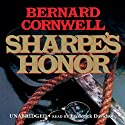 Sharpe's Honor: Book XVI of the Sharpe Series Audiobook by Bernard Cornwell Narrated by Frederick Davidson