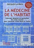 La médecine de l'habitat