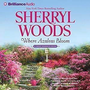 Where Azaleas Bloom Audiobook