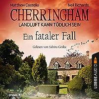 Ein fataler Fall (Cherringham - Landluft kann tödlich sein 15) Hörbuch