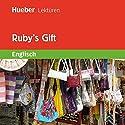 Ruby's Gift Hörbuch von Sue Murray Gesprochen von:  N.N.