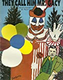 They call him Mr. Gacy: Selected correspondence of John Wayne Gacy
