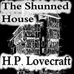 The Shunned House | Howard Phillips Lovecraft