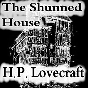 The Shunned House | [Howard Phillips Lovecraft]