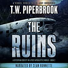The Ruins, Book 2 Audiobook by T. W. Piperbrook Narrated by Sean Runnette