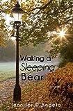 Waking a Sleeping Bear