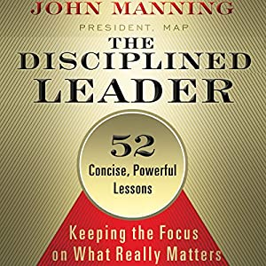 The Disciplined Leader Audiobook