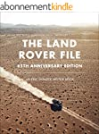 The Land Rover File: 65th Anniversary...