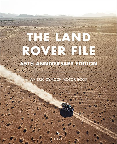 the-land-rover-file-65th-anniversary-edition-an-eric-dymock-motor-book